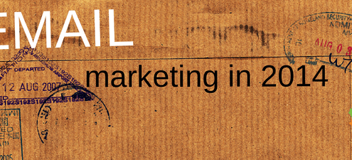 Email Marketing In 2014