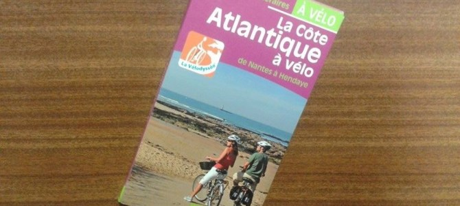 [TEST] Guide «La Côte Atlantique à vélo de Nantes à Hendaye», Chamina édition