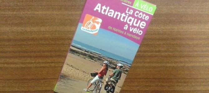 """[TEST] Guide """"La Côte Atlantique à vélo de Nantes à Hendaye"""", Chamina édition"""