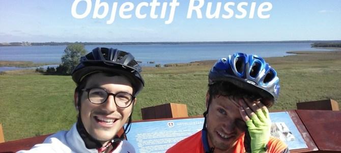 [Vidéo] Objectif Russie : le film !