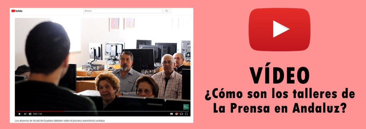 La Prensa en Andaluz en vídeo