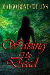 Waking Up Dead2