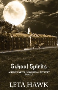 school-spirits-a-kyrie-carter-paranormal-adventure-book-2-by-leta-hawk