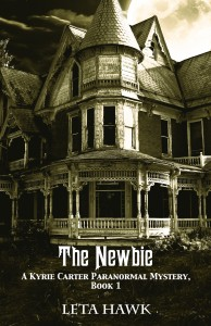 the-newbie-a-kyrie-carter-ghost-hunting-adventure-book-1-by-leta-hawk