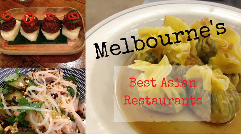 The Melburnian's Food Guide: Best Asian Restaurants