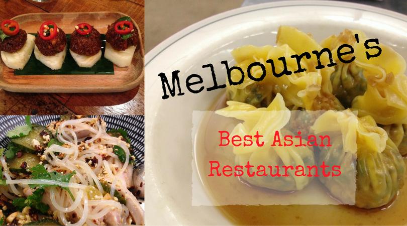 The Melburnian's Food Guide: Best Asian Restaurants
