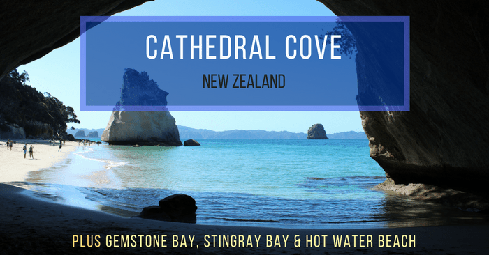 Cathedral Cove New Zealand How An Instagram Got Me Here