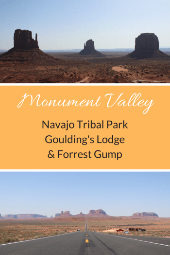 Monument Valley, Navajo Tribal Park, Goulding's Lodge & Forrest Gump