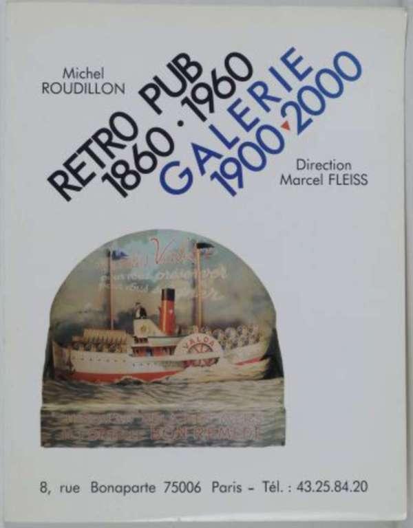 Retro Pub 1860-1960 Galerie 1900 2000 Catalogue De L