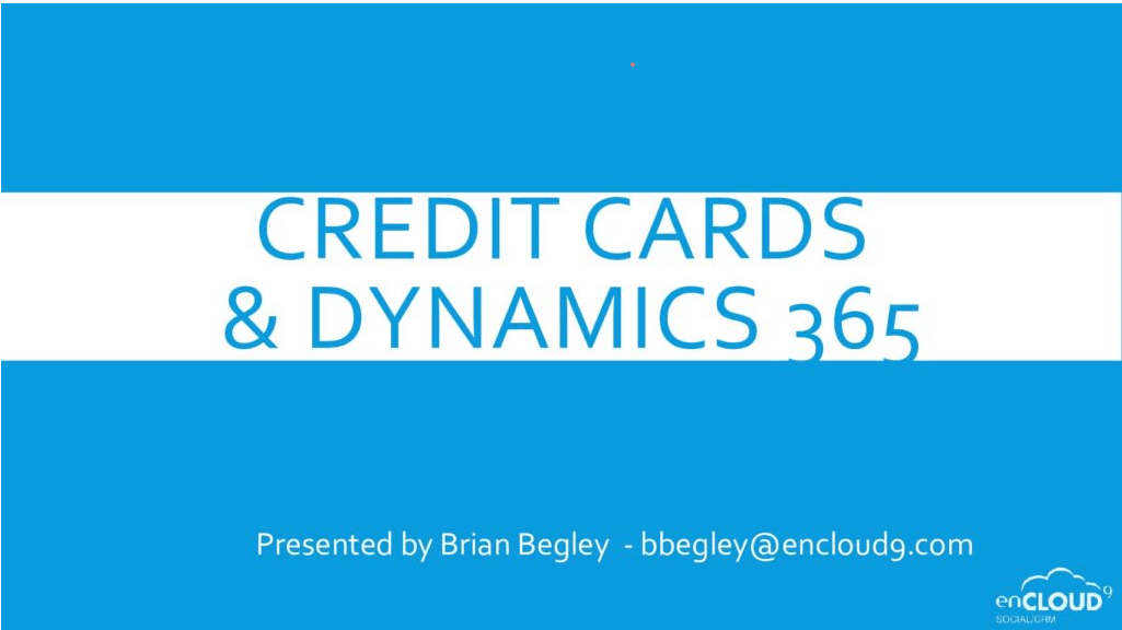 June Webinar – Credit Card Processing With Dynamics 365