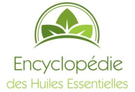 Essentielles : L'Encyclopédie des Huiles Essentielles