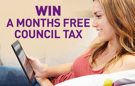 Win a months free Council Tax