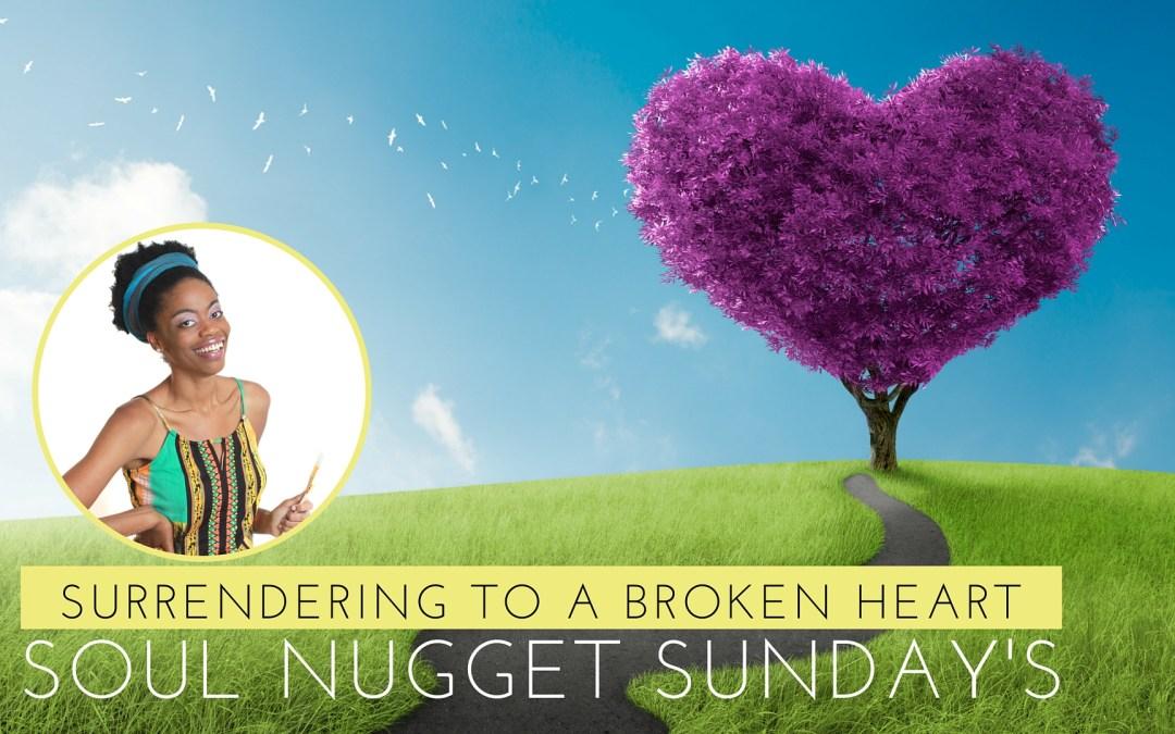 Surrendering To A Broken Heart