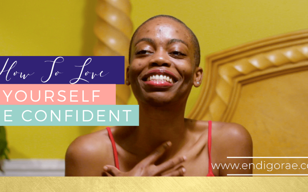 How To Fall In Love With Yourself And Be Confident