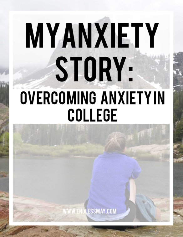 College and mental health, learn how this college student handles her anxiety disorder