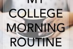 College Morning Routine, Tips for a great and productive morning