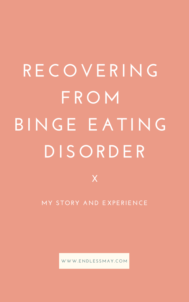 Binge Eating Disorder is the most common eating disorder in the United States, yet far less talked about than bulimia and anorexia. This is my experience with Binge Eating Disorder and my recovery story.