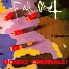 Fall Out - Mondo criminale! - 2LP