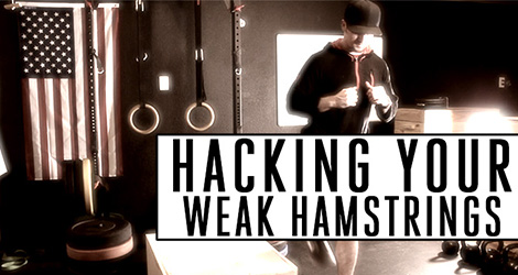 Hacking Your Weak Hamstrings