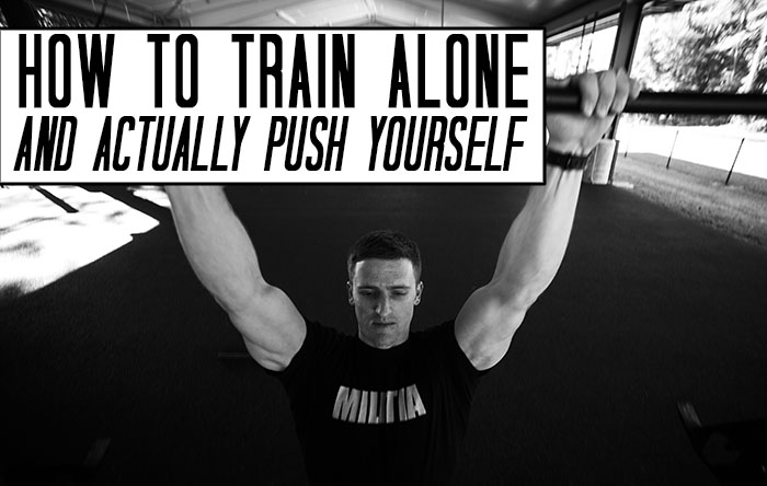 hot to train alone