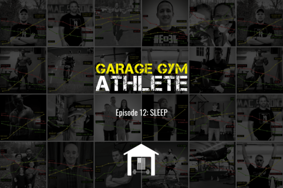 garage gym athlete, garage gym, end of three fitness, fitness, podcast, sleep, sleep habits, vitamin D