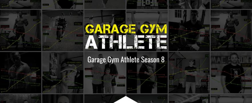 garage gym athlete, season 8, end of three fitness, fitness, podcast