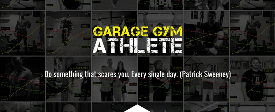 garage gym, garage gym athlete, end of three, end of three fitness, Patrick Sweeney, Do something that scares you, conquer fear, mindset, heavy load long distance, spartan race