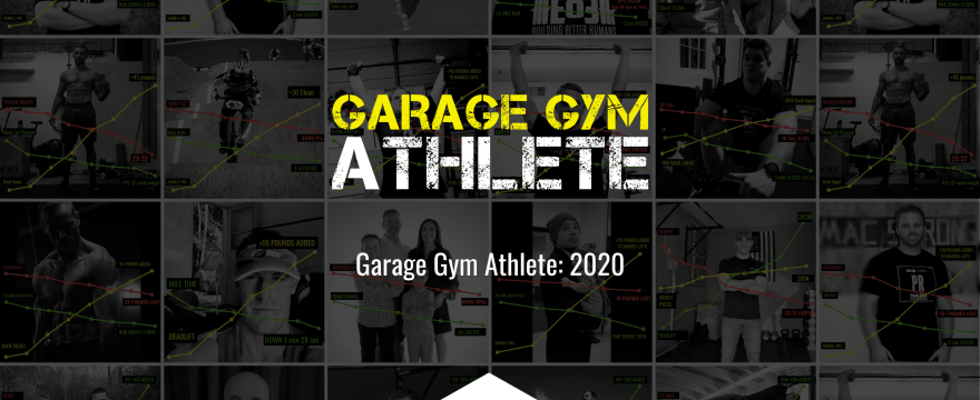 garage gym, garage gym athlete, fitness, end of three fitness, 2020, new cycles, operation overlord