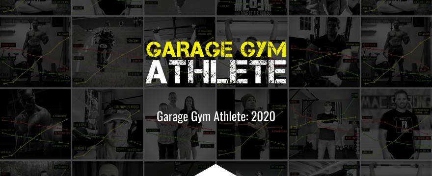 Garage Gym Athlete: 2020