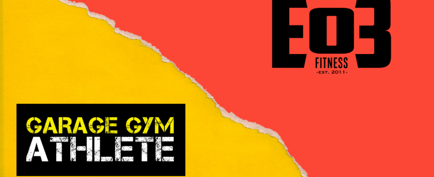 End of Three Fitness and Garage Gym Athlete