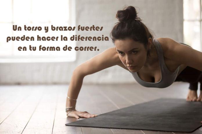 Un torso y brazos fuertes pueden hacer la diferencia en tu forma de correr