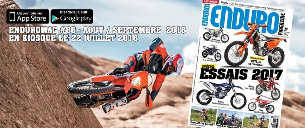 Enduro Mag 86 : Spécial Essais 2017