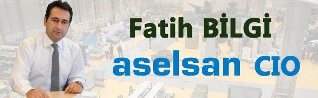 FatihBilgi-Aselsan-EndustriMuhendisi-CIO
