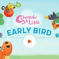 Schnaubi & Lisu –Early Bird: eine lustige kostenlose Highscore-App zum Spielen zwischendurch