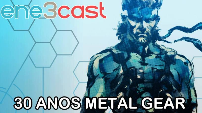 ene3cast 124 - 30 Anos de Metal Gear - Parte 1