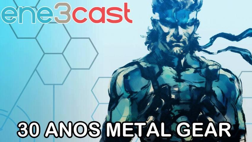 ene3cast 124 - 30 Anos de Metal Gear - Parte 1