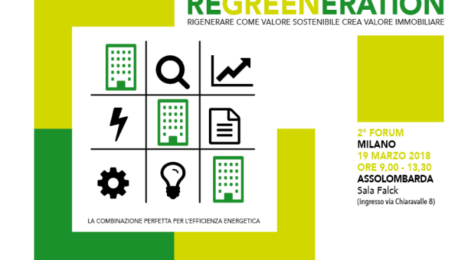 19 marzo a Milano: 2° Forum Regreeneration