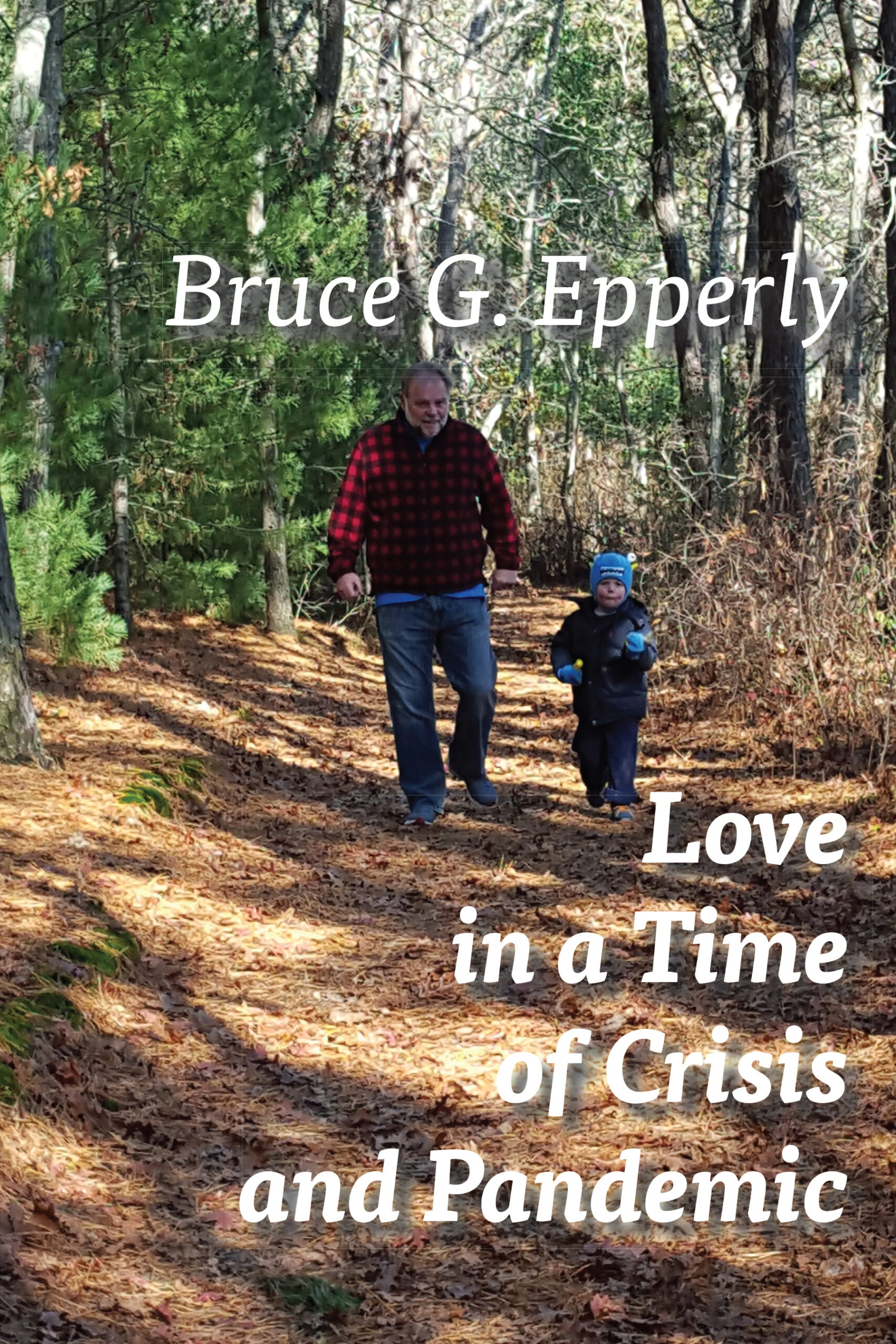 Love in a Time of Crisis and Pandemic - Front Cover