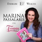 Episode #7 Feminine Wealth TV: Creating Savvy Girls with Marina Passalaris