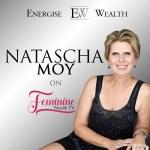 Episode #4 Feminine Wealth TV: Natascha Moy on 'Girl power' and Wealth