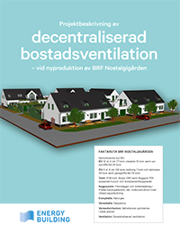 Energy Building - Projektbeskrivning av decentraliserad ventilation