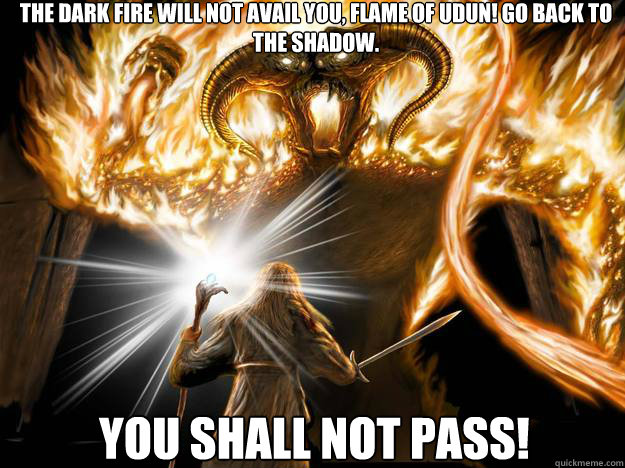 Image result for you shall not pass energyenhancement.org