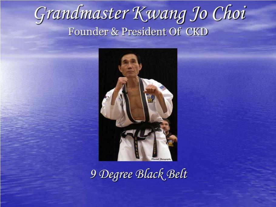 A message from Grand Master Choi