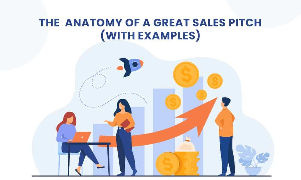 sales pitch anatomy