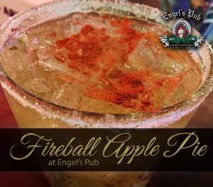 Fireball Apple Pie Holiday Special Cocktail at Engel's Pub