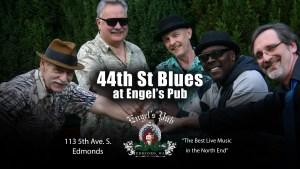 44th Street Blues at Engel's Pub