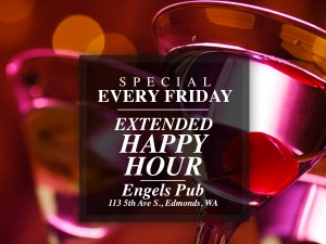 Extended Happy Hour at Engel's Pub in Edmonds