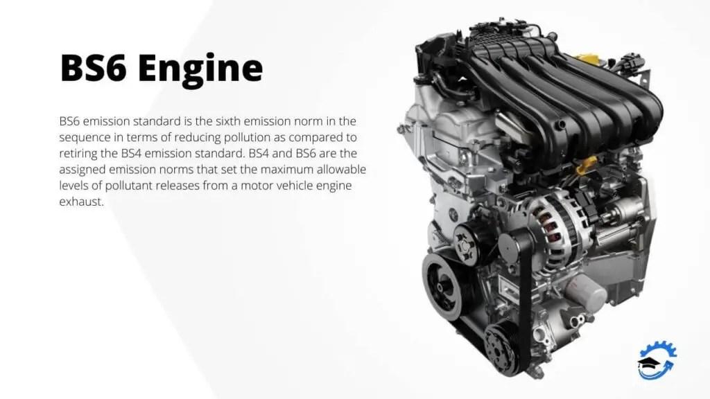BS6 Engine