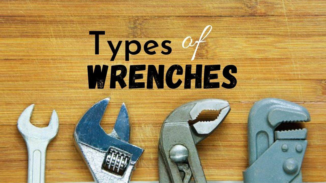 types of wrenches