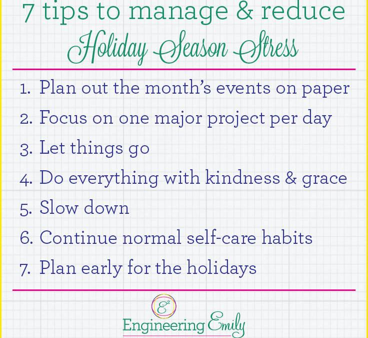7 Tips to Manage and Reduce Holiday Season Stress